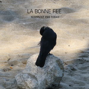 La Bonne Fee by Sheila K Cameron, Additional music & production by Jennifer Clark