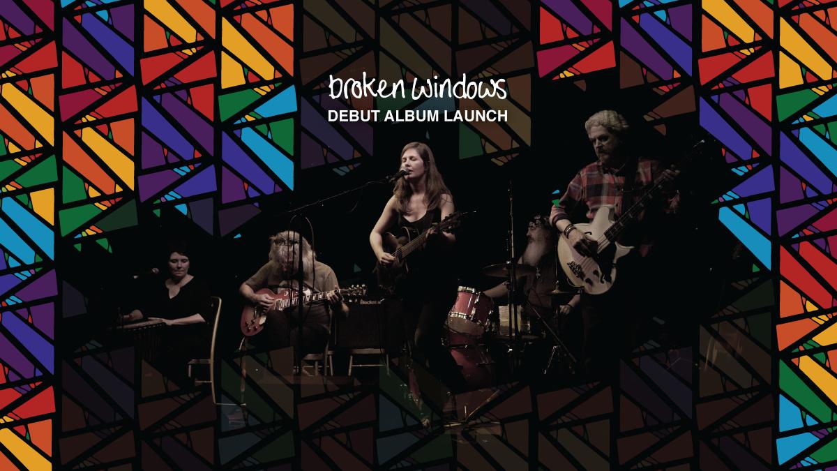 Broken Windows Album Launch